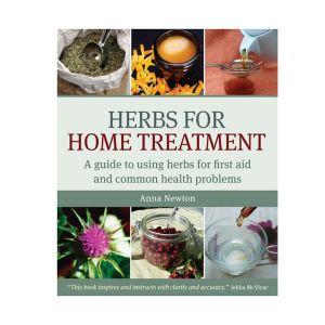 Herbs For Home Treatment By Anna Newton