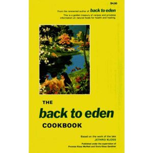 Back To Eden Cookbook By Jethra Klass