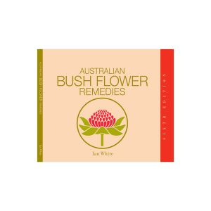 Australian Bush Flower Remedies Book