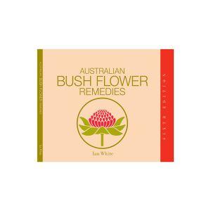 Australian Bush Flower Remedies Book