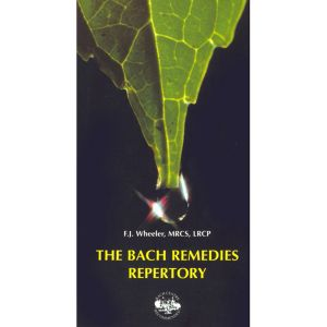 The Bach Flower Remedies Repertory Book
