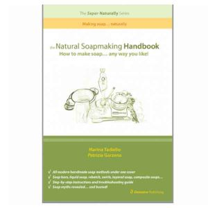 The Natural Soapmaking Handbook - Marina Tadiello & Patrizia Garzena
