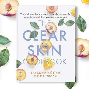The Clear Skin Cookbook - Dale Pinnock