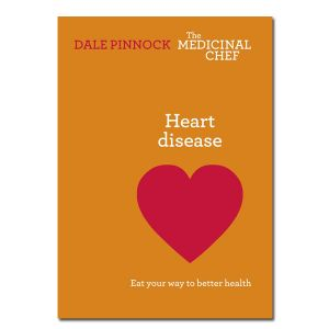 Heart Disease - Eat Your Way To Better Health - Dale Pinnock