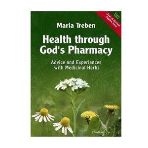 Health Through God's Pharmacy By Maria Treben