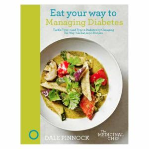 Diabetes - Eat Your Way To Better Health - Dale Pinnock