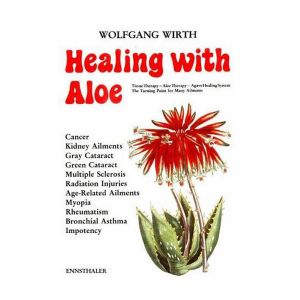 Healing With Aloe Book By Wolfgang Wirth