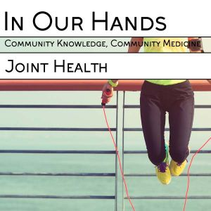 In Our Hands - Joint Health Workshop - With Lisa Fannen