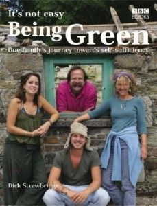 It's Not Easy Being Green by Dick Strawbridge