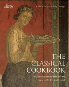 The Classical Cookbook by Andrew Dalby and Sally Grainger