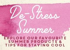 De-Stress Your Summer - Click Here!