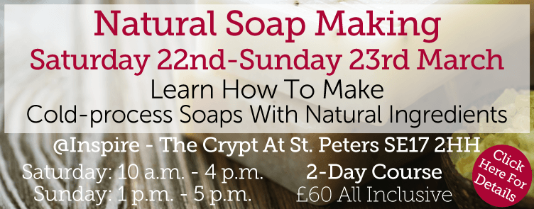 Baldwins Natural Soap Making Workshops 2014 - Click Here To Book Online!